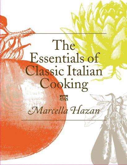 the_essentials_of_italian_cooking_marcella_hazan
