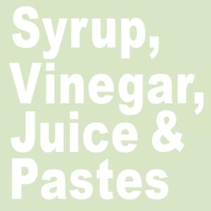 Syrup, vinegar, juice & pastes